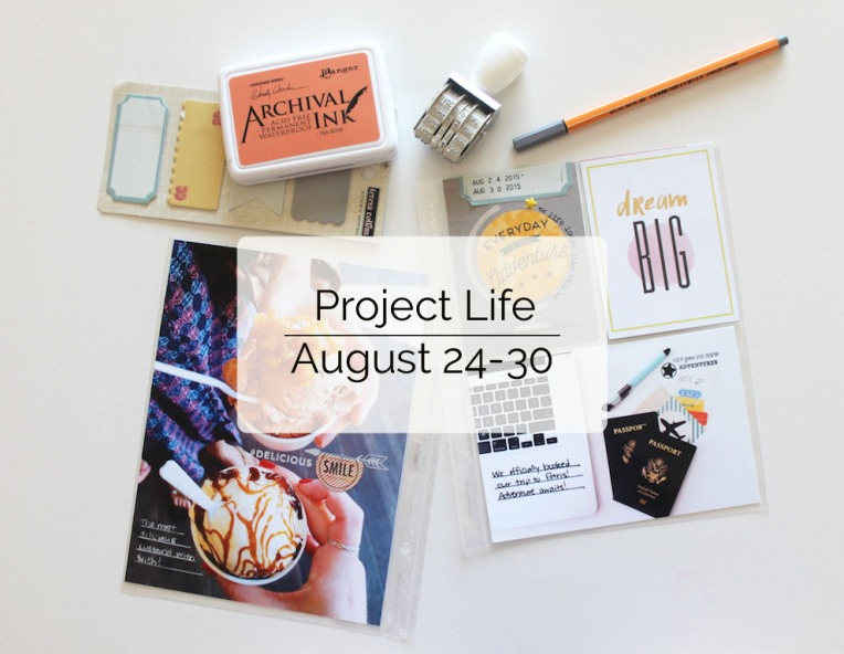 Project Life Aug. 24-30