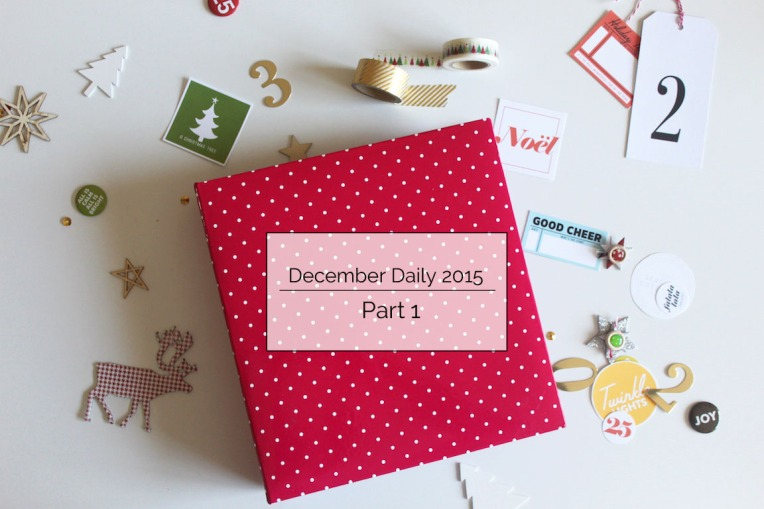 December Daily Part 1